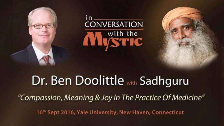 Dr. Ben Doolittle in Conversation with Sadhguru at Yale School of Medicine