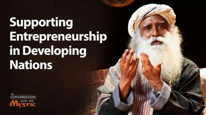 Supporting Entrepreneurship in Developing Nations