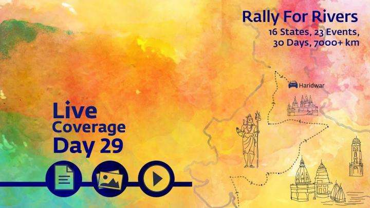 Rally for Rivers - Day 29 - Haridwar