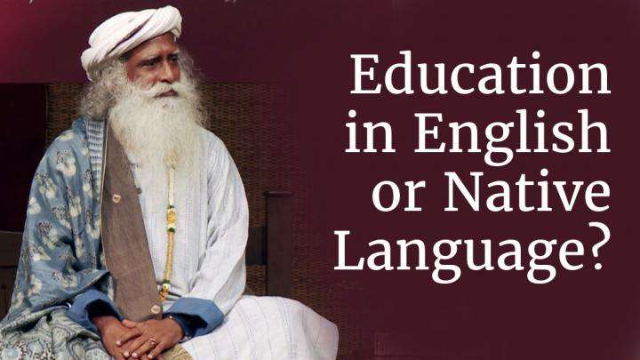 Education in English or Native Language?