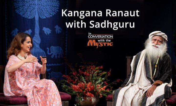 sadhguru wisdom audio | Kangana Ranaut with Sadhguru - In Conversation with the Mystic @Mumbai 2018