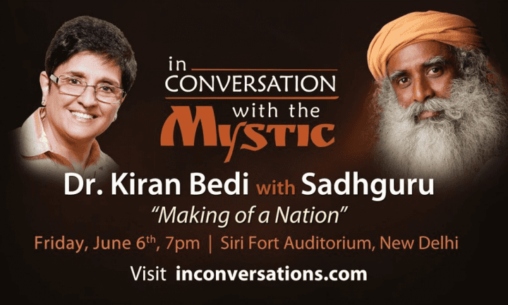 Dr. Kiran Bedi with Sadhguru – Making of a Nation