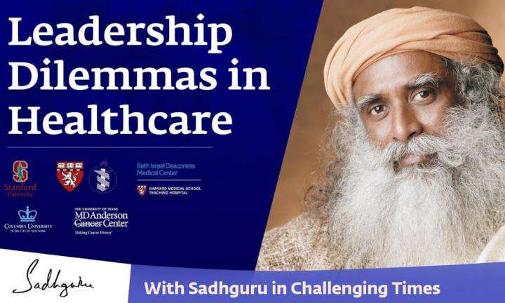 Sadhguru Wisdom Video | Leadership Dilemmas in Healthcare during COVID-19 crisis