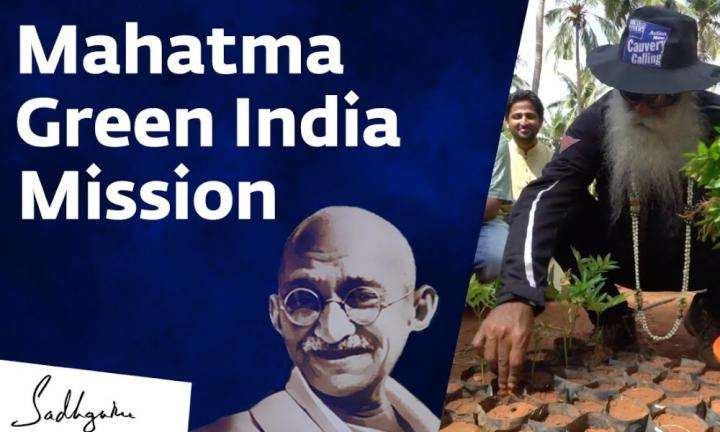 sadhguru wisdom video | Sadhguru Initiates Mahatma Green India Mission