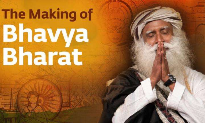 Sadhguru Wisdom Video | Bhavya Bharat: Making of a Colorful Nation