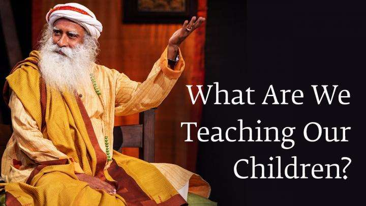 What Are We Teaching Our Children?
