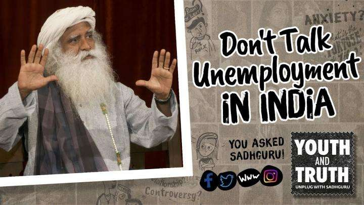 Do Not Talk Unemployment In India