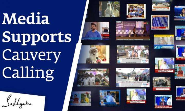 sadhguru wisdom video | Sadhguru Thanks the Media for Supporting Cauvery Calling