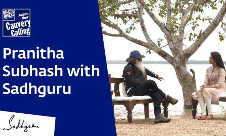 sadhguru wisdom video | Pranitha Subhash in Conversation with Sadhguru @ KRS Dam [Full Talk]