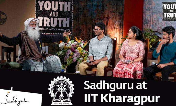 sadhguru wisdom video | sadhguru at iit kharagpur – youth and truth full talk