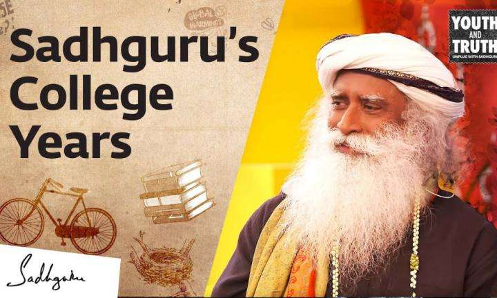 sadhguru wisdom video | what kind of student was sadhguru in college