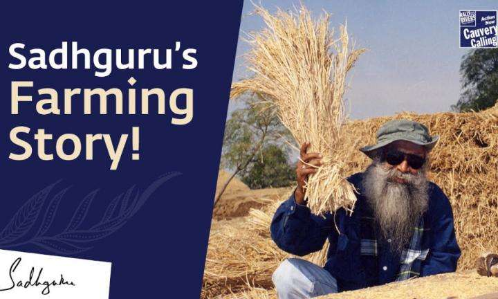 sadhguru wisdom video | Sadhguru Recounts His Days As A Farmer | Kisan Day Special