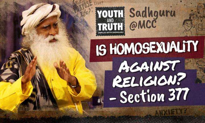 Is Homosexuality Against Religion? - Section 377