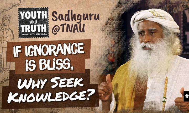 Youth and Truth Event Question from Tamil Nadu Agricultural University, Coimbatore | If Ignorance is Bliss, Why Seek Knowledge?
