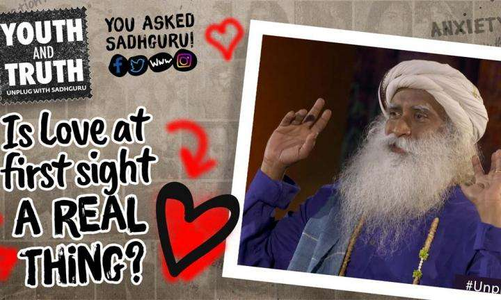 Sadhguru with students of College of Engineering, Guindy, Chennai - Youth and Truth | Is Love at first sight a real thing?