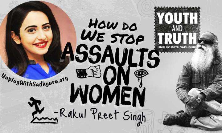 How Do We Stop Assaults On Women? Rakul Preet Asks Sadhguru