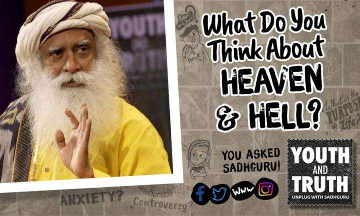 What Do You Think About Heaven & Hell?