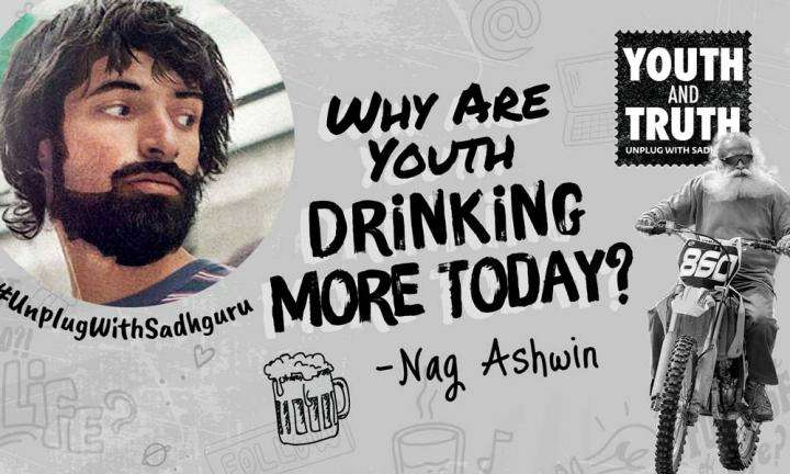 Why Are Youth Drinking More Today? Nag Ashwin Asks Sadhguru