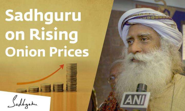 sadhguru wisdom video | Onion Price Rise: Our Farmers Deserve a Fair Price | Sadhguru