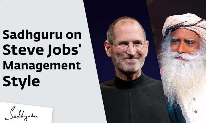 Sadhguru Wisdom Video | Sadhguru on Steve Jobs' Bad-tempered Management Style
