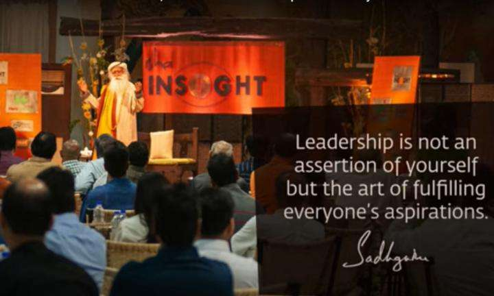 Sadhguru WIsdom Video | One Becomes a Leader Out of Inclusiveness, Not Out of Personal Aspiration