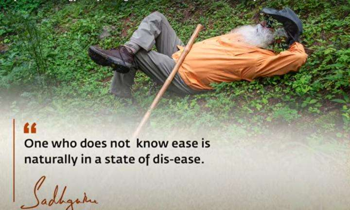 Sadhguru Wisdom Video | Daily Wisdom | If You Create a Very Stable Energy Body, Being At Ease Will Be Natural