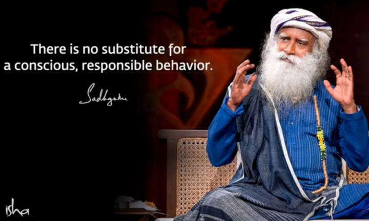 Sadhguru Wisdom Video | There Is No Substitute for Responsible and Conscious Behavior