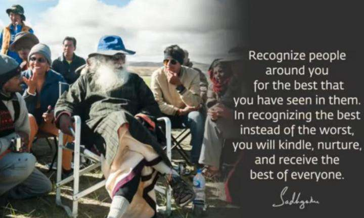 Sadhguru Wisdom Video | Daily Wisdom | Whoever You Meet, Pay Attention to the Best You See In Them.