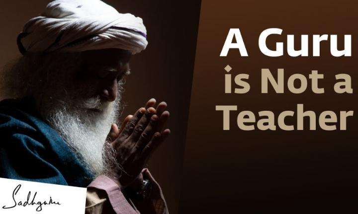 Sadhguru WIsdom Video | The Difference Between a Guru and a Teacher