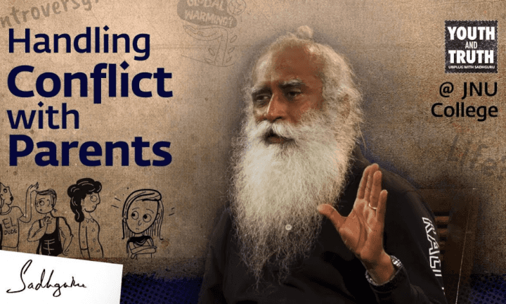 sadhguru-wisdom-video-how-do-we-handle-conflicts-with-parents
