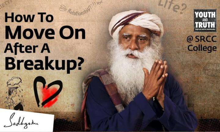 sadhguru-wisdom-video-how-to-move-on-after-a-breakup