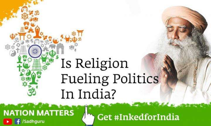 sadhguru-wisdom-video-nation-matters-ep6-is-religion-fueling-politics-in-india
