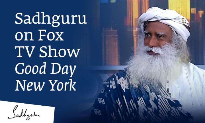 sadhguru-interview-on-foxtvshow-good-day-newyork