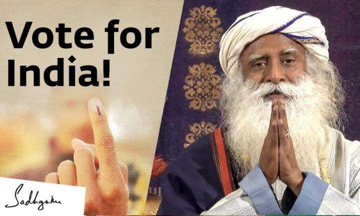 sadhguru wisdom video | vote for india sadhguru message on indias elections