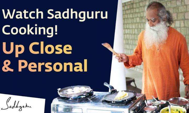 Sadhguru Wisdom Video | Watch Sadhguru cooking as the Master turns Master-Chef