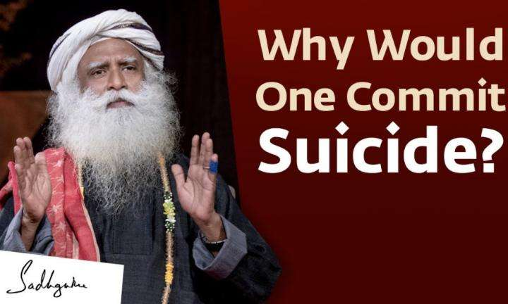 Why Would One Take Their Own Life? Sadhguru - With Sadhguru in Challenging Times - 14th Jun