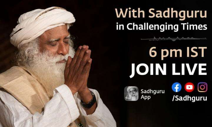 With Sadhguru in Challenging Times - 31st May