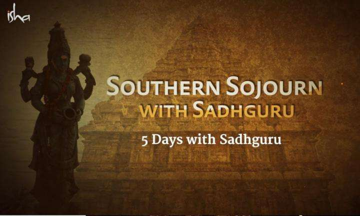 wisdom video | southern sojourn with sadhguru sep 9-15 2019