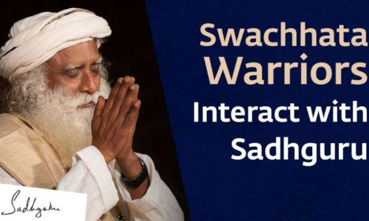 Swachhata Warriors Interact with Sadhguru