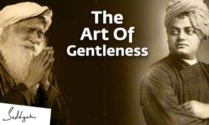 Sadhguru Wisdom Video | Swami Vivekananda And The Power Of Gentleness
