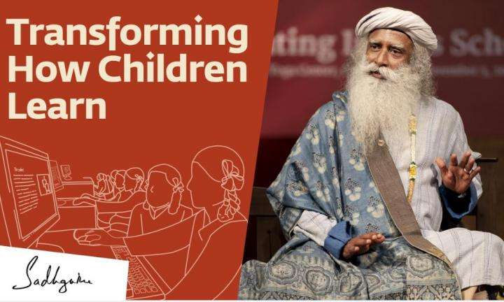 Sadhguru Wisdom Video | 5 Things To Revolutionize How Our Children Learn – Sadhguru | Children's Day 2019