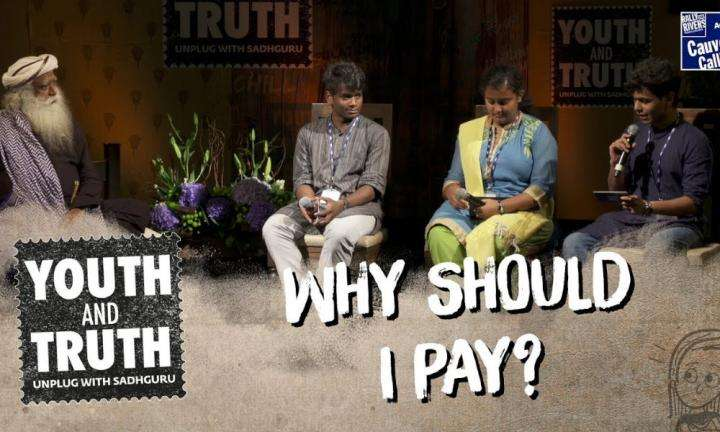 sadhguru wisdom video | youth and truth | Why Should I Pay 42 Rupees to Plant a Tree?