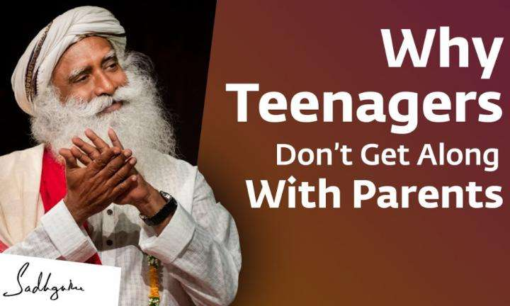 Why Some Teenagers Don't Get Along With Their Parents | Sadhguru Answers