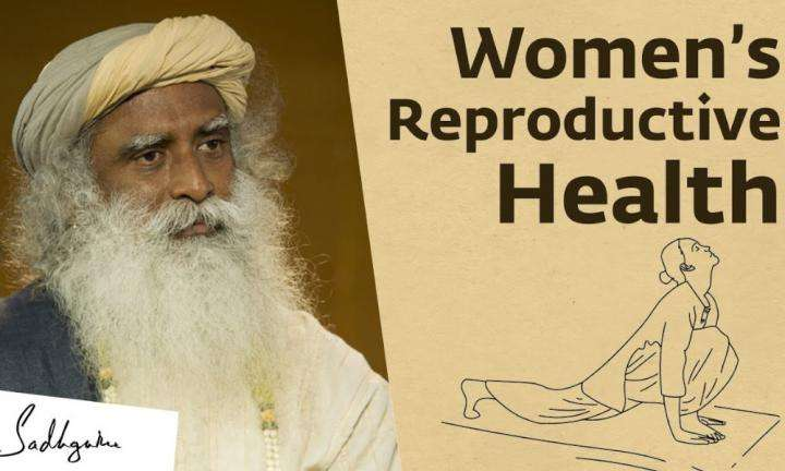 sadhguru wisdom video | PCOS: What Are the Causes & How Can Young Women Prevent It - Sadhguru
